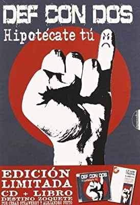 Hipotecate Tu by Def Con Dos: Def Con Dos: Amazon.es: Música