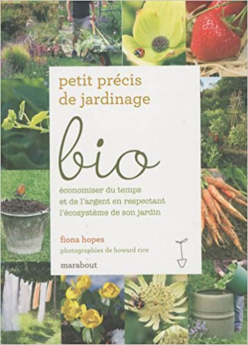Lire en ligne Petit précis de jardinage bio pdf