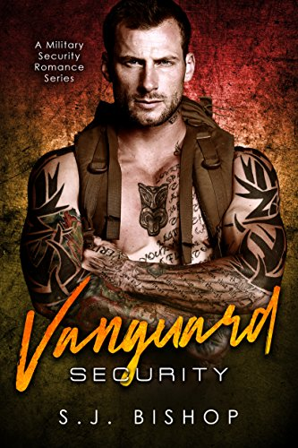 Vanguard Security: A Military Bodyguard Romance cover