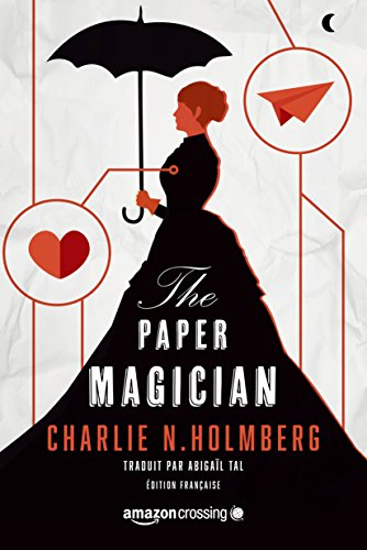 Download PDF The Paper Magician - Édition française