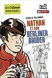Nathan et son Berliner Bruder - collection Tip Tongue - A2 intermédiaire - dès 12 ans