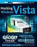 Hacking Windows Vista, Steve Sinchak, 0470046872