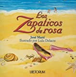 img - for Los Zapaticos De Rosa/rosa's Little Shoes (Spanish Edition) book / textbook / text book