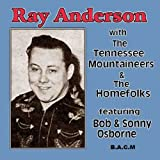 Ray Anderson: With The Tennessee Mountaineers & The Homefolks