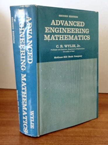 advanced engineering mathematics second edition c r wylie rh amazon com Advanced Engineering Mathematics 10th Edition advanced engineering mathematics wylie solution manual