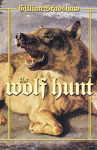 The Wolf Hunt: A Novel of The Crusades