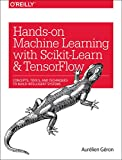 img - for Hands-On Machine Learning with Scikit-Learn and TensorFlow: Concepts, Tools, and Techniques for Building Intelligent Systems book / textbook / text book