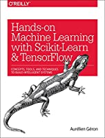 Hands-On Machine Learning with Scikit-Learn and TensorFlow Front Cover