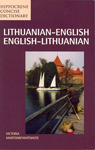 Lithuanian-English/English-Lithuanian Concise Dictionary (Hippocrene Concise Dictionary)...