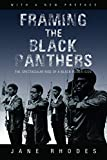 Framing the Black Panthers: The Spectacular Rise of a Black Power Icon