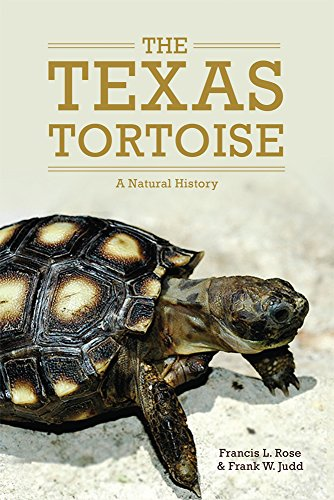 The Texas Tortoise: A Natural History (Animal Natural History - The Tortoise Frank