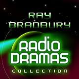 Ray Bradbury Radio Dramas