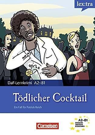 a2 b1 t dlicher cocktail krimi lekt re als e book lextra deutsch als fremdsprache daf. Black Bedroom Furniture Sets. Home Design Ideas