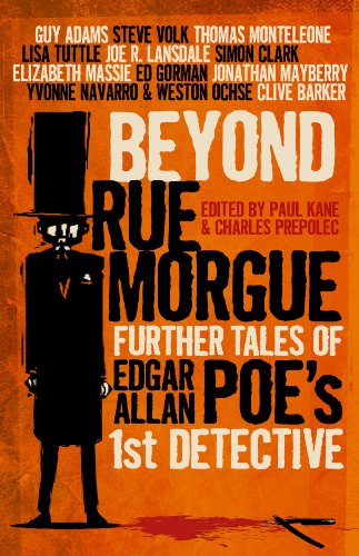 Beyond Rue Morgue Anthology: Further Tales of Edgar Allan Poe's 1st Detective]()