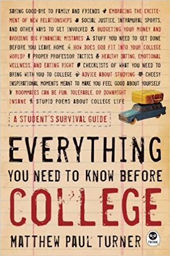 bda8906affd6 Amazon.com  Everything You Need to Know Before College  A Student s ...