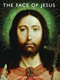 The Face of Jesus, Edward Lucie-Smith and Scala Group Staff, 1419700804