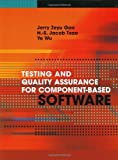Testing and Quality Assurance for Component-Based Software (Artech House Computing Library)