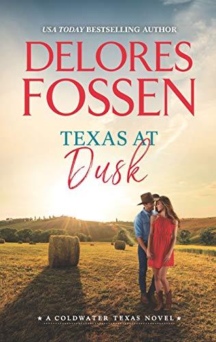 (Texas at Dusk (A Coldwater Texas Novel Book 6))