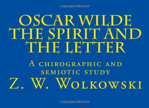 Download Oscar Wilde The Spirit and the Letter: A chirographic and semiotic study PDF