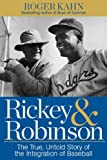 Rickey and Robinson, Roger Kahn, 1623362970
