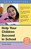 Help Your Children Succeed in School, Mariela Dabbah, 1572486147
