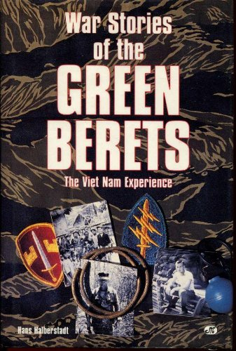 War Stories of the Green Berets: The Viet Nam Experience (Us Army Special Forces Green Beret For Sale)
