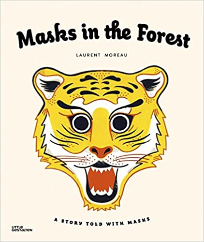 Book Masks in the Forest: A Story Told with Masks