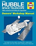 img - for NASA Hubble Space Telescope - 1990 onwards (including all upgrades): An insight into the history, development, collaboration, construction and role of ... space telescope (Owners' Workshop Manual) book / textbook / text book