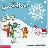 The Little Snowflake, Steve Metzger, 0439556562