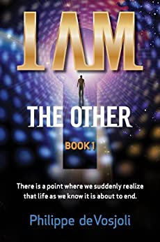 I AM the Other: Book 1 by [de Vosjoli, Philippe]