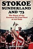 Stokoe, Sunderland and '73, Lance Hardy, 0752898515