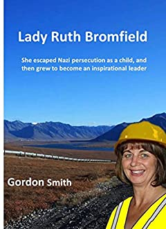 Lady Ruth Bromfield: She escaped Nazi persucution as a child, then grew to become an inspirational leader