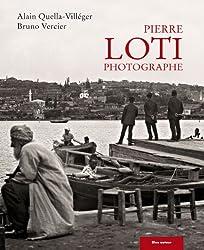 Pierre Loti photographe