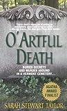 O'Artful Death, Sarah S. Taylor, 0312985940
