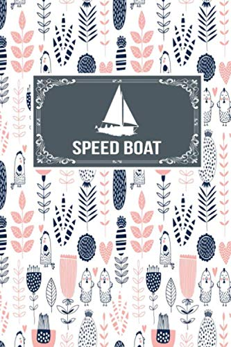 Speed Boat: Gift Lined Journal Notebook To Write In