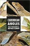 Caribbean Anoles, Ralf Heselhaus and Matthias Schmidt, 0793802865
