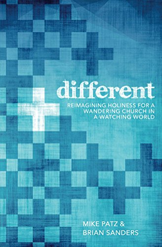 (Different: Reimagining Holiness for a Wandering Church in a Watching World)