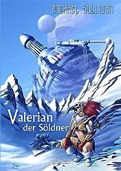 Valerian der Söldner (German Edition)