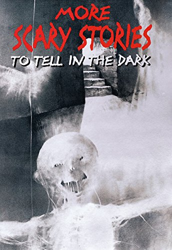 Download More Scary Stories to Tell in the Dark (Scary Stories Scary Stories) ebook