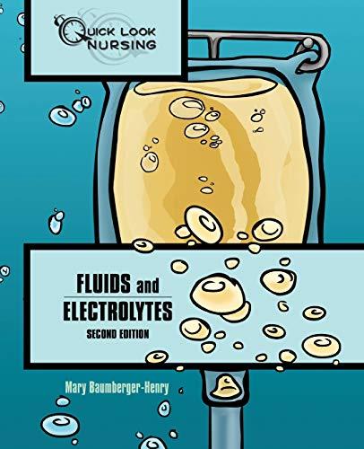Quick Look Nursing: Fluids and Electrolytes