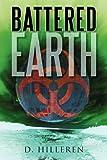 Battered Earth, D. Hilleren, 1462003788