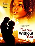 DVD : My Last Day Without You