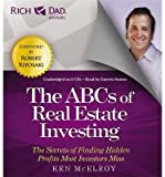 img - for [(Rich Dad's Advisors: the ABCs of Real Estate Investing: the Secrets of Finding Hidden Profits Most Investors Miss )] [Author: Ken McElroy] [Feb-2013] book / textbook / text book