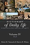 img - for Dictionary of Daily Life in Biblical and Post-Biblical Antiquity: O - Z book / textbook / text book