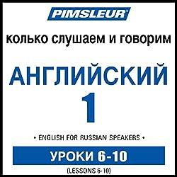 ESL Russian Phase 1, Unit 06-10