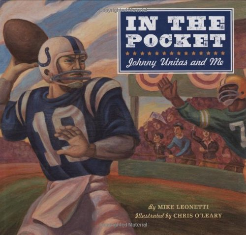 In the Pocket: Johnny Unitas and Me
