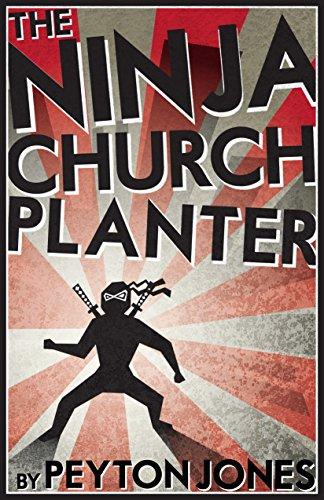 - The Ninja Church Planter: Rediscovering 1st Century Serial Church Planting in the 21st Century