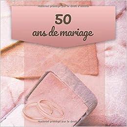 50 Ans De Mariage Livre Danniversaire Livre Dor Mariage