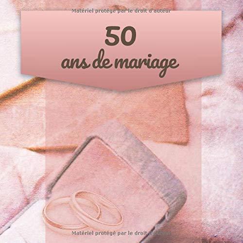 50 Ans De Mariage Livre D Anniversaire Livre D Or Mariage