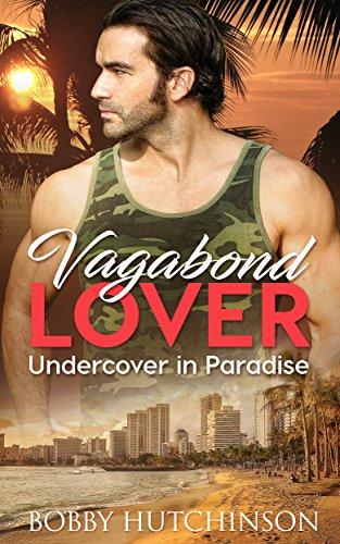 Vagabond Lover: Undercover In Paradise